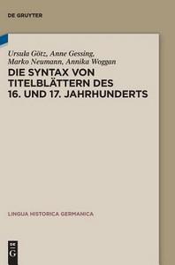 Die Syntax von Titelblaettern des 16. und 17. Jahrhunderts