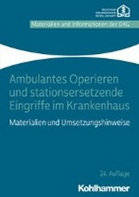 Ambulantes Operieren Und Stationsersetzende Eingriffe Im Krankenhaus Nach 115b Sgb V