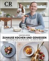 Zuhause kochen und geniessen