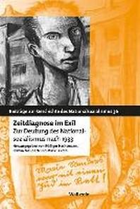 Zeitdiagnose im Exil