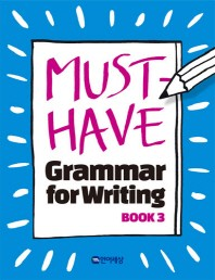 Must Have Grammar for Writing. 3
