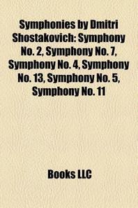 Symphonies by Dmitri Shostakovich
