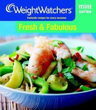 Weight Watchers Mini Series: Fresh and Fabulous