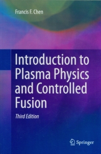 Introduction to Plasma Physics and Controlled Fusion(Paperback)