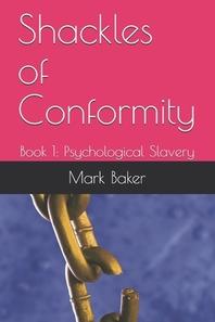Shackles of Conformity