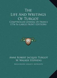 The Life and Writings of Turgot