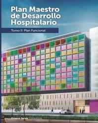 Plan Funcional para la Ampliacion de un Hospital Pediatrico