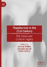 Thatcherism in the 21st Century