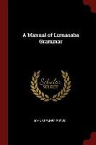 A Manual of Lumasaba Grammar