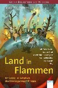 Land in Flammen. Ein Leben im Schatten des Dreissigjaehrigen Krieges