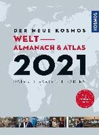 Der neue Kosmos Welt- Atlas und Almanach