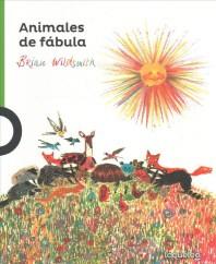 Animales de Fabula / Fable Animals (Serie Verde) Spanish Edition