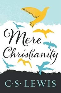 Mere Christianity ( C.S. Lewis Signature Classics )