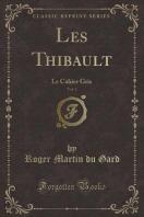 Les Thibault, Vol. 1