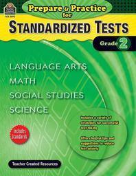 Prepare & Practice for Standardized Tests, Grade 2