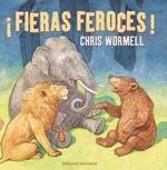 Fieras Feroces! = Ferocious Wild Beasts!