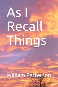 As I Recall Things