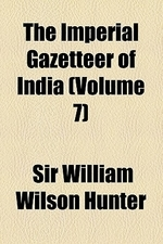 The Imperial Gazetteer of India (Volume 7)