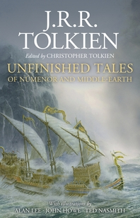 Unfinished Tales Illustrated Edition