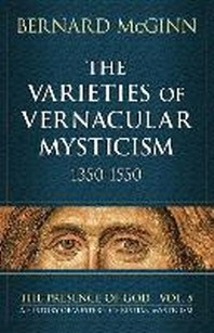 The Varieties of Vernacular Mysticism