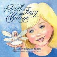 Tooth Fairy Village