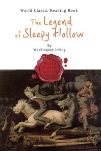 슬리피 할로우의 전설 : The Legend of Sleepy Hollow ('립 밴 윙클' 포함 - 영어 원서)