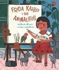 Frida Kahlo Y Sus Animalitos, Volume 1