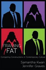 Framing Fat