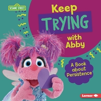 Keep Trying with Abby