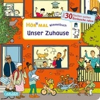Hoer mal (Soundbuch): Wimmelbuch: Unser Zuhause