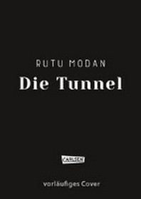 Die Tunnel