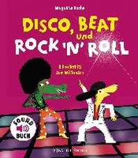 Disco, Beat und Rock'n'Roll