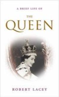Short Life of the Queen