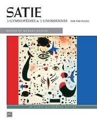 Satie -- Gymnopedies & Gnossiennes