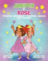 JUNIPER y ROSE