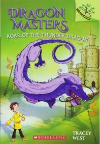 Dragon Masters #8:Roar of the Thunder Dragon