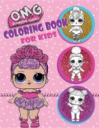 O.M.G. Glamour Squad! Coloring Book for Kids