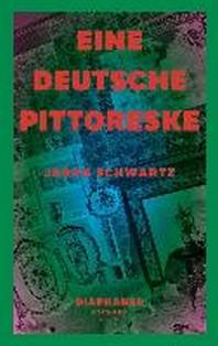 Eine deutsche Pittoreske