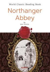 노생거 사원 : Northanger Abbey (영어 원서 - 제인 오스틴)