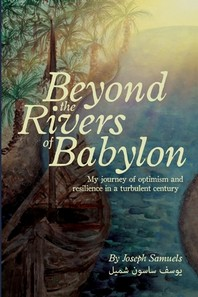 Beyond the Rivers of Babylon