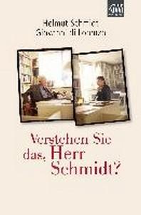 Verstehen Sie das, Herr Schmidt?