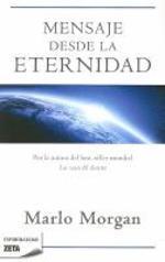 Mensaje Desde la Eternidad = Message from Forever