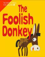 THE FOOLISH DONKEY