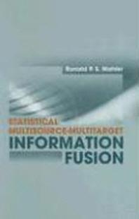 Statistical Multisource-Multitarget Information Fusion