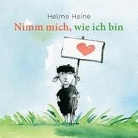 Helme Heine: Nimm mich, wie ich bin