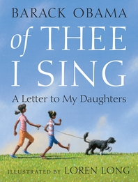 Of Thee I Sing  A Letter to My Daughters