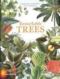 Remarkable Trees /Anglais