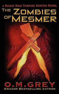 The Zombies of Mesmer