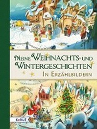 Meine Weihnachts- und Wintergeschichten in Erzaehlbildern
