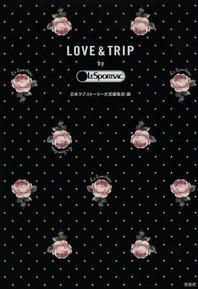 LOVE & TRIP BY LESPORTSAC
